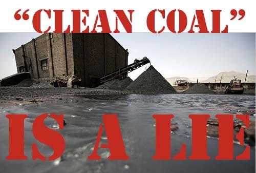 """""""clean coal"""" is a lie"""