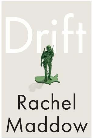 """Drift"" by Rachel Maddow"