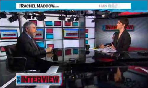 Rachel Maddow interviews Paul Krugman
